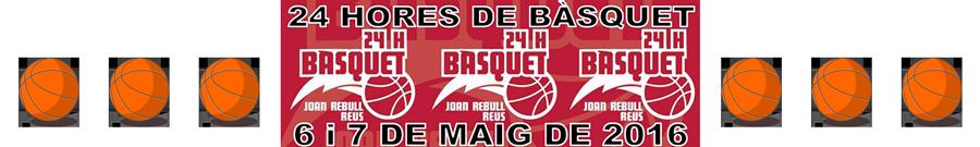 Banner de las 24 horas de Básquet Joan Rebull.