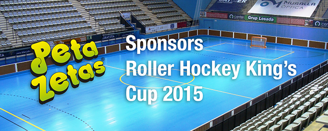 Peta Zetas sponsors the Roller Hockey King's Cup 2015